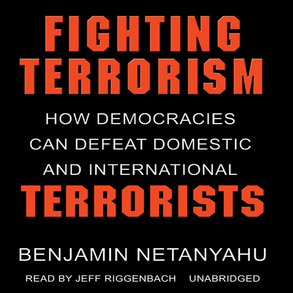Printable Fighting Terrorism: How Democracies Can Defeat Domestic and International Terrorism Audiobook Cover Art