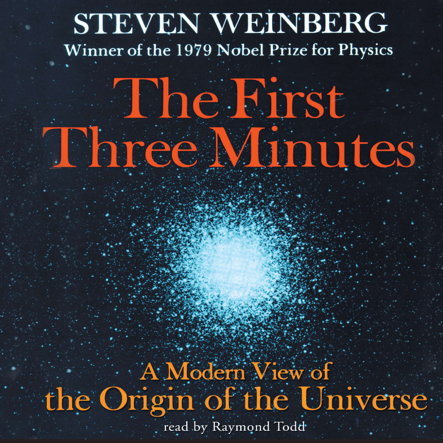 Printable The First Three Minutes: A Modern View of the Origin of the Universe Audiobook Cover Art