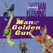 The Man with the Golden Gun, by Ian Fleming