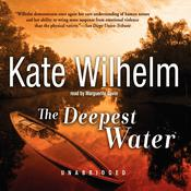 The Deepest Water Audiobook, by Kate Wilhelm