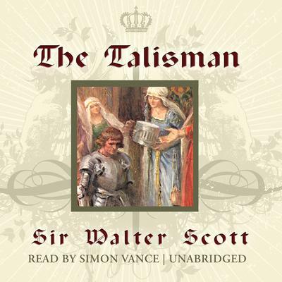 The Talisman Audiobook, by Walter Scott
