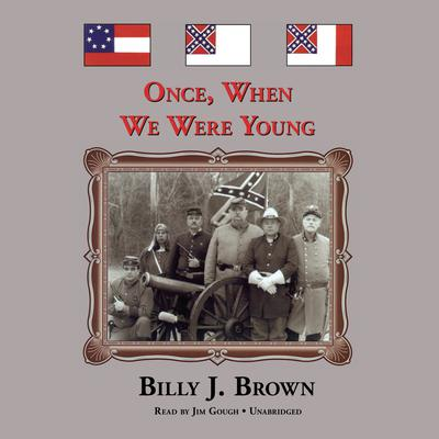 Once, When We Were Young Audiobook, by Billy J. Brown