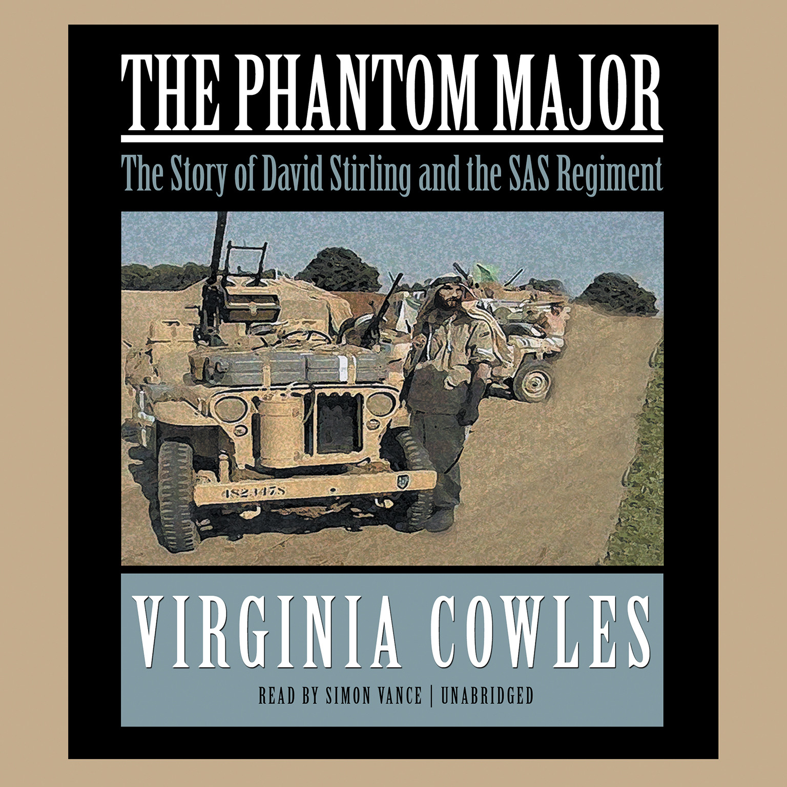 Printable The Phantom Major: The Story of David Stirling and His Desert Command Audiobook Cover Art