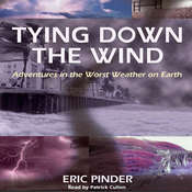 Tying Down the Wind Audiobook, by Eric Pinder