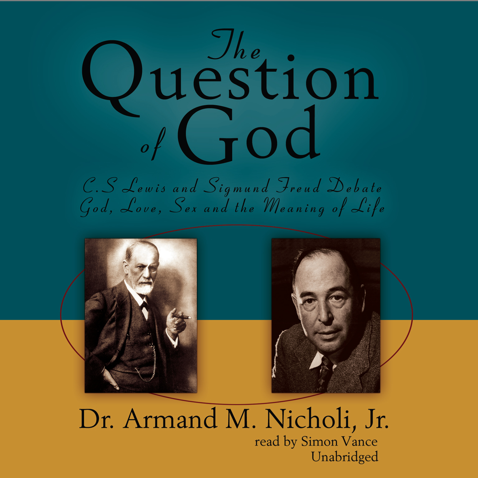 Printable The Question of God: C. S. Lewis and Sigmund Freud Debate God, Love, Sex, and the Meaning of Life Audiobook Cover Art