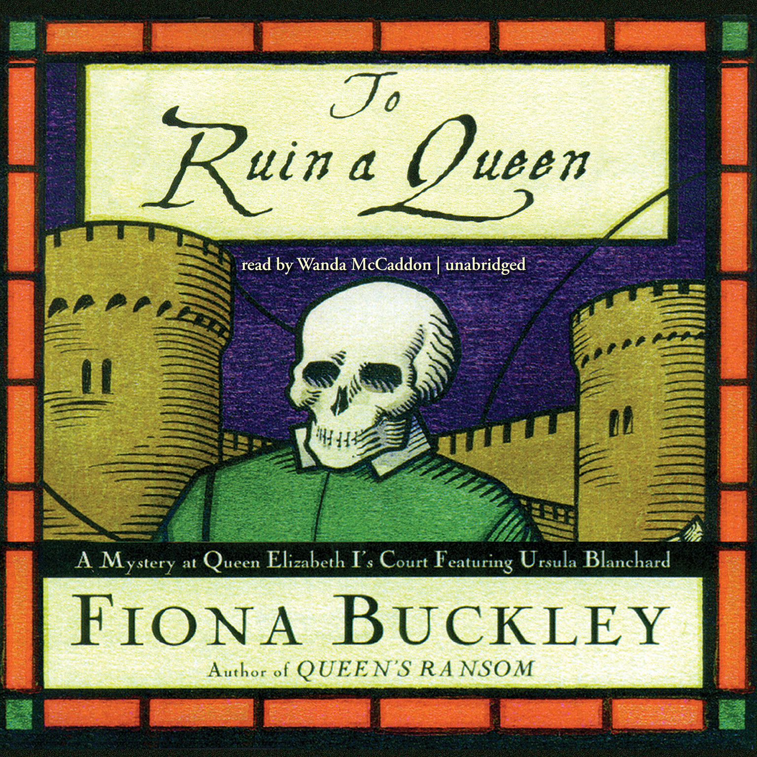 Printable To Ruin a Queen: A Mystery at Queen Elizabeth I's Court Audiobook Cover Art