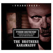 The Brothers Karamazov, by Fyodor Dostoevsky