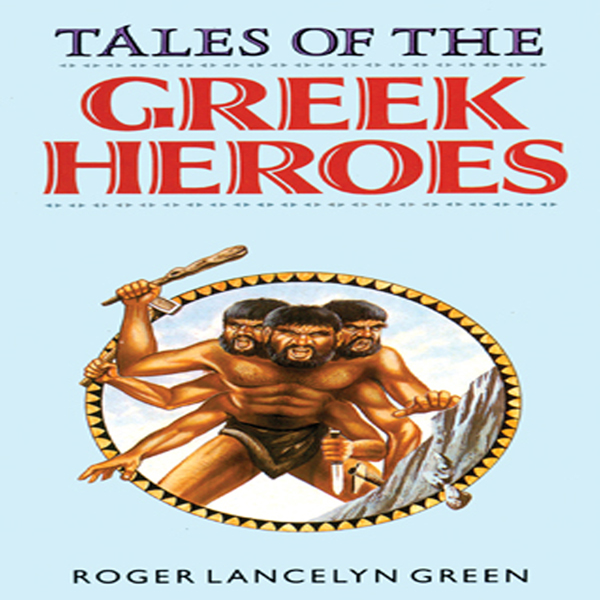 Printable Tales of the Greek Heroes Audiobook Cover Art
