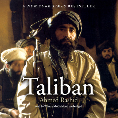 Taliban: Islam, Oil, and the Great New Game in Central Asia Audiobook, by Ahmed Rashid