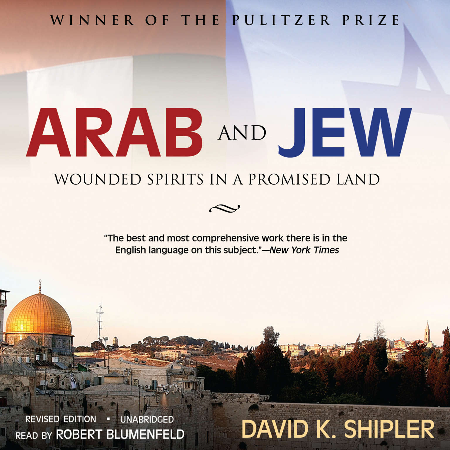 Printable Arab and Jew: Wounded Spirits in a Promised Land Audiobook Cover Art
