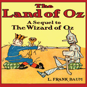 The Land of Oz, by L. Frank Baum