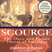 Scourge: The Once and Future Threat of Smallpox Audiobook, by Jonathan B. Tucker