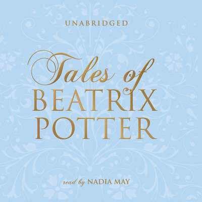 Tales of Beatrix Potter Audiobook, by