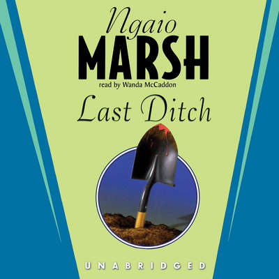 Last Ditch Audiobook, by Ngaio Marsh