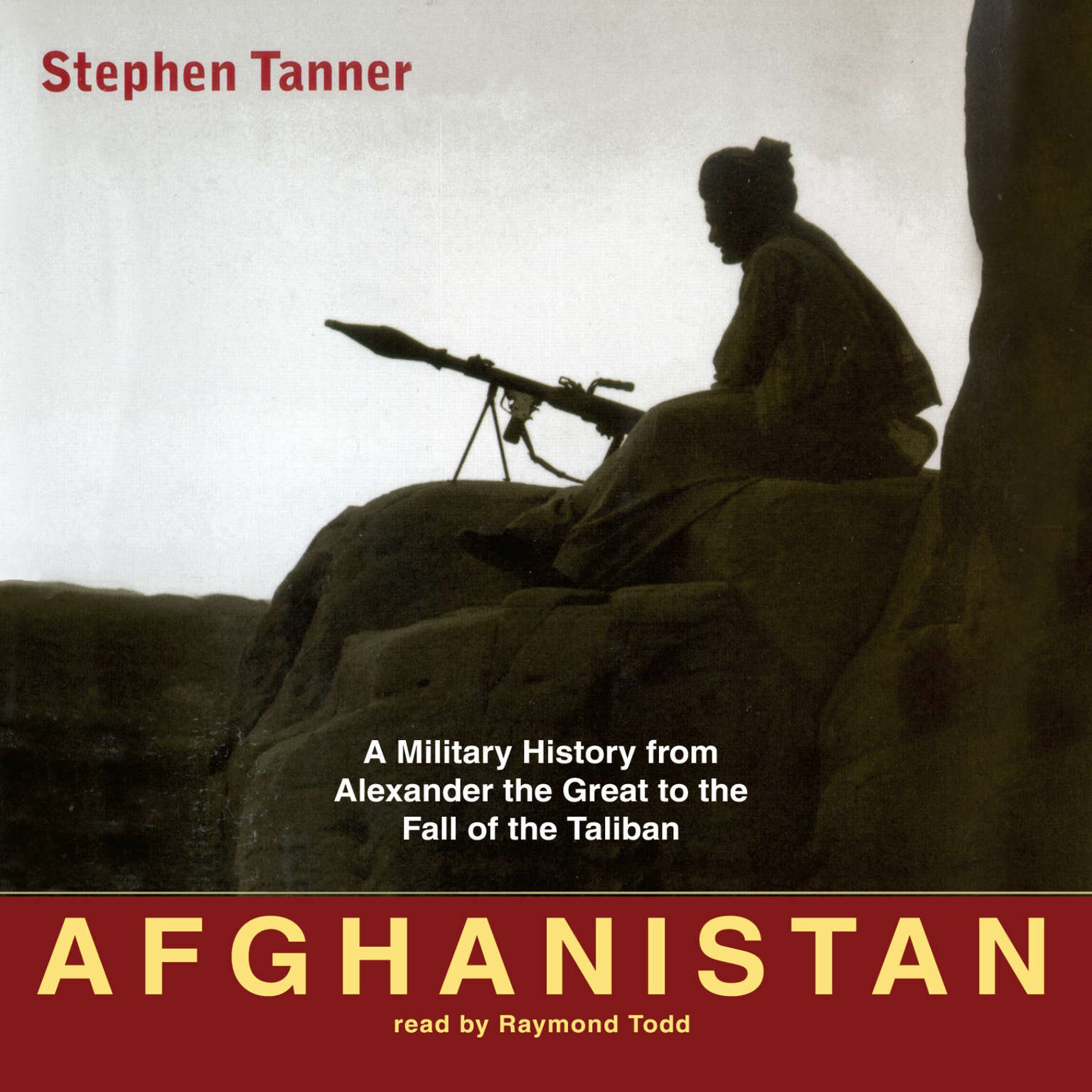 Printable Afghanistan: A Military History from Alexander the Great to the Fall of the Taliban Audiobook Cover Art