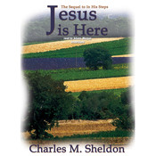 Jesus Is Here Audiobook, by Charles M. Sheldon