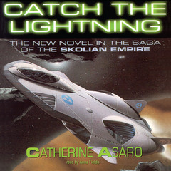 Catch the Lightning Audiobook, by Catherine Asaro