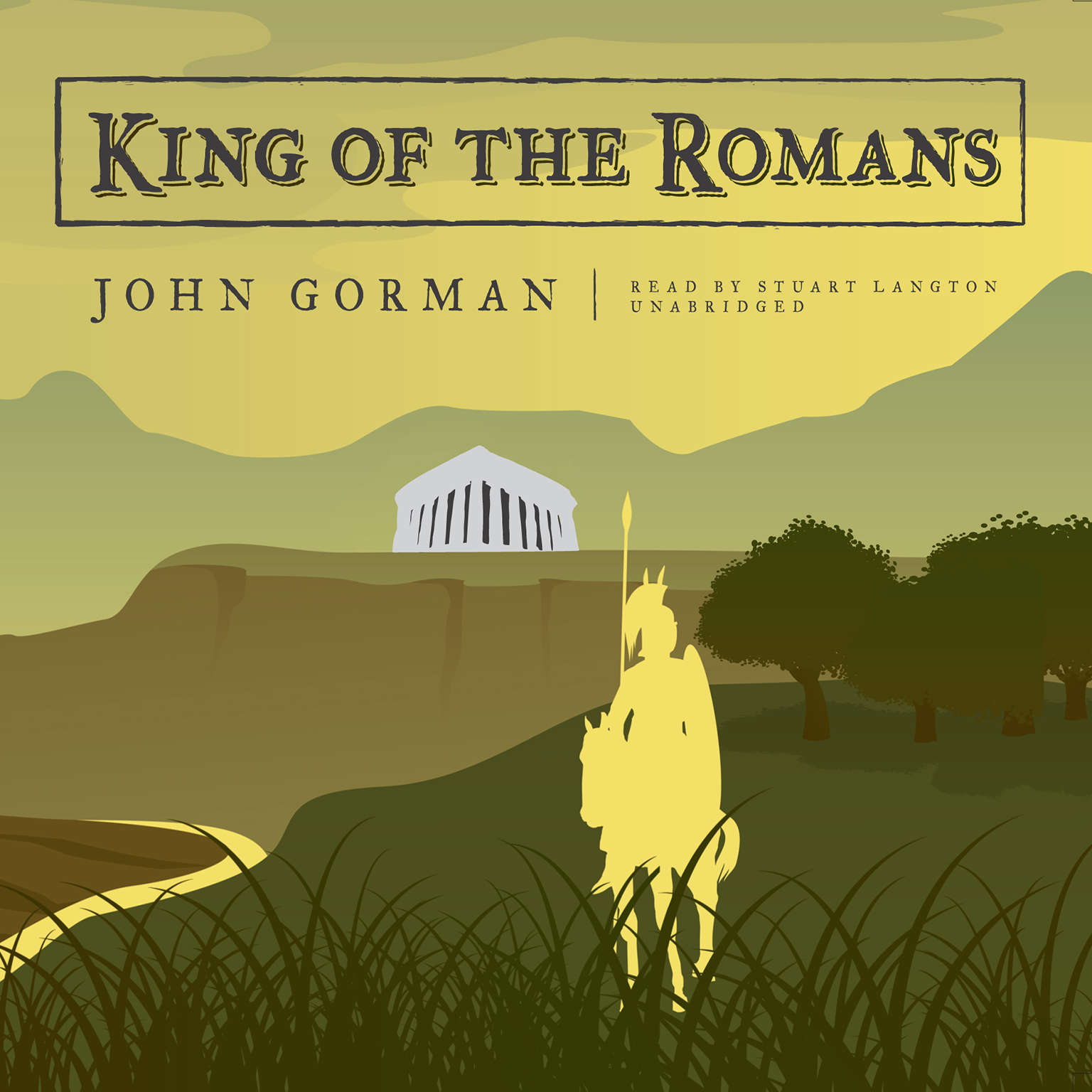 Printable King of the Romans Audiobook Cover Art