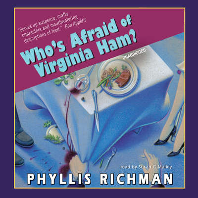 Who's Afraid of Virginia Ham? Audiobook, by Phyllis Richman