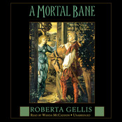 A Mortal Bane Audiobook, by Roberta Gellis