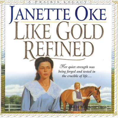 Like Gold Refined Audiobook, by