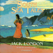 South Sea Tales Audiobook, by Jack London