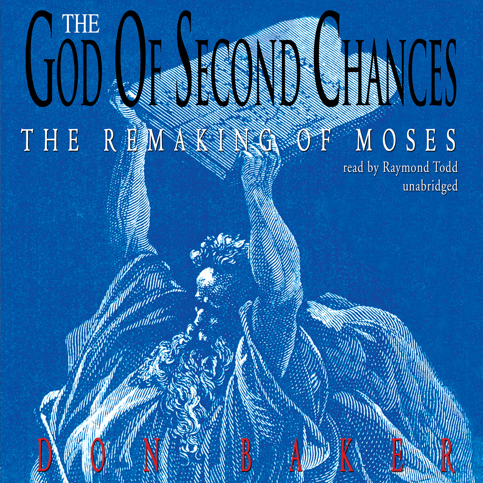 Printable The God of Second Chances: The Remaking of Moses Audiobook Cover Art