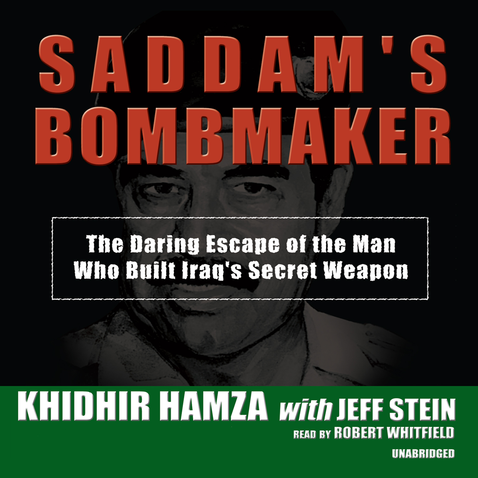 Printable Saddam's Bombmaker: The Daring Escape of the Man Who Built Iraq's Secret Weapon Audiobook Cover Art