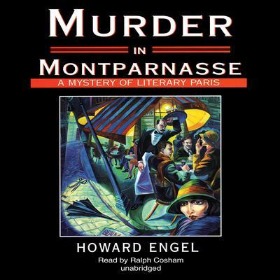 Murder in Montparnasse Audiobook, by Howard Engel