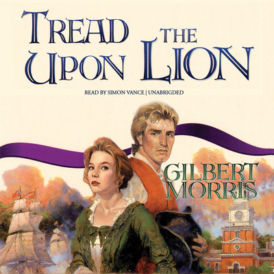 Tread upon the Lion Audiobook, by Gilbert Morris