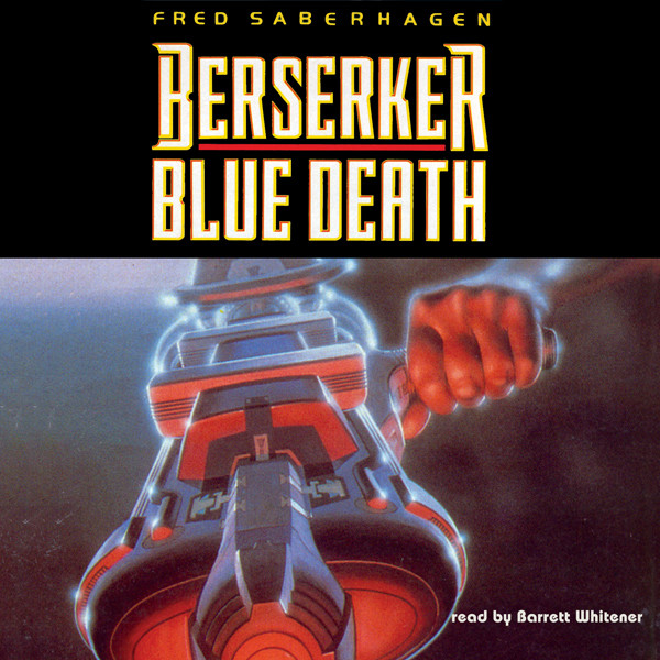 Printable Berserker: Blue Death Audiobook Cover Art
