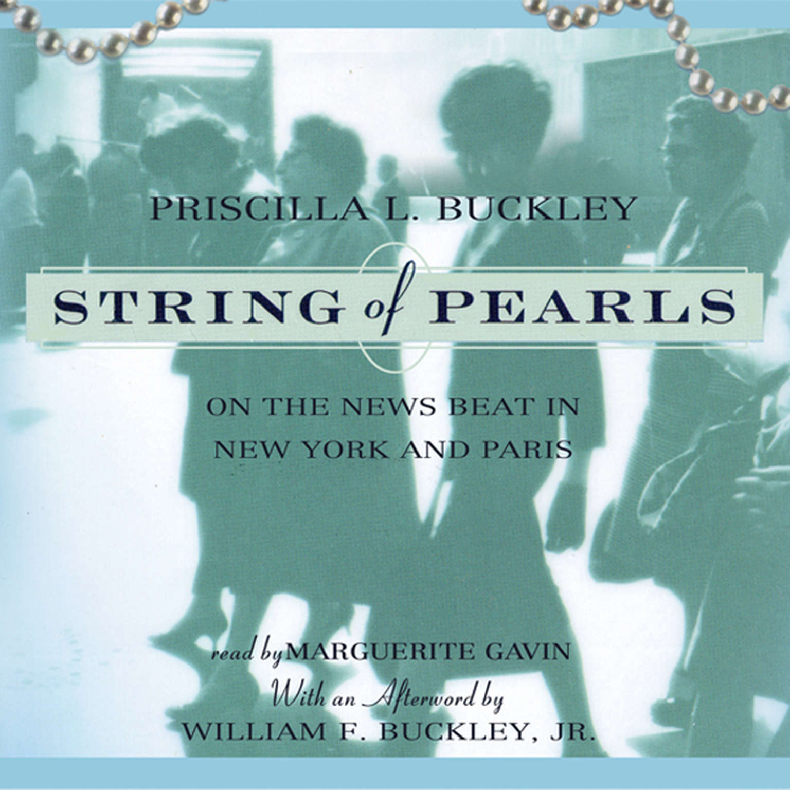 Printable String of Pearls: On the News Beat in New York and Paris Audiobook Cover Art