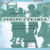 String of Pearls: On the News Beat in New York and Paris Audiobook, by Priscilla Buckley