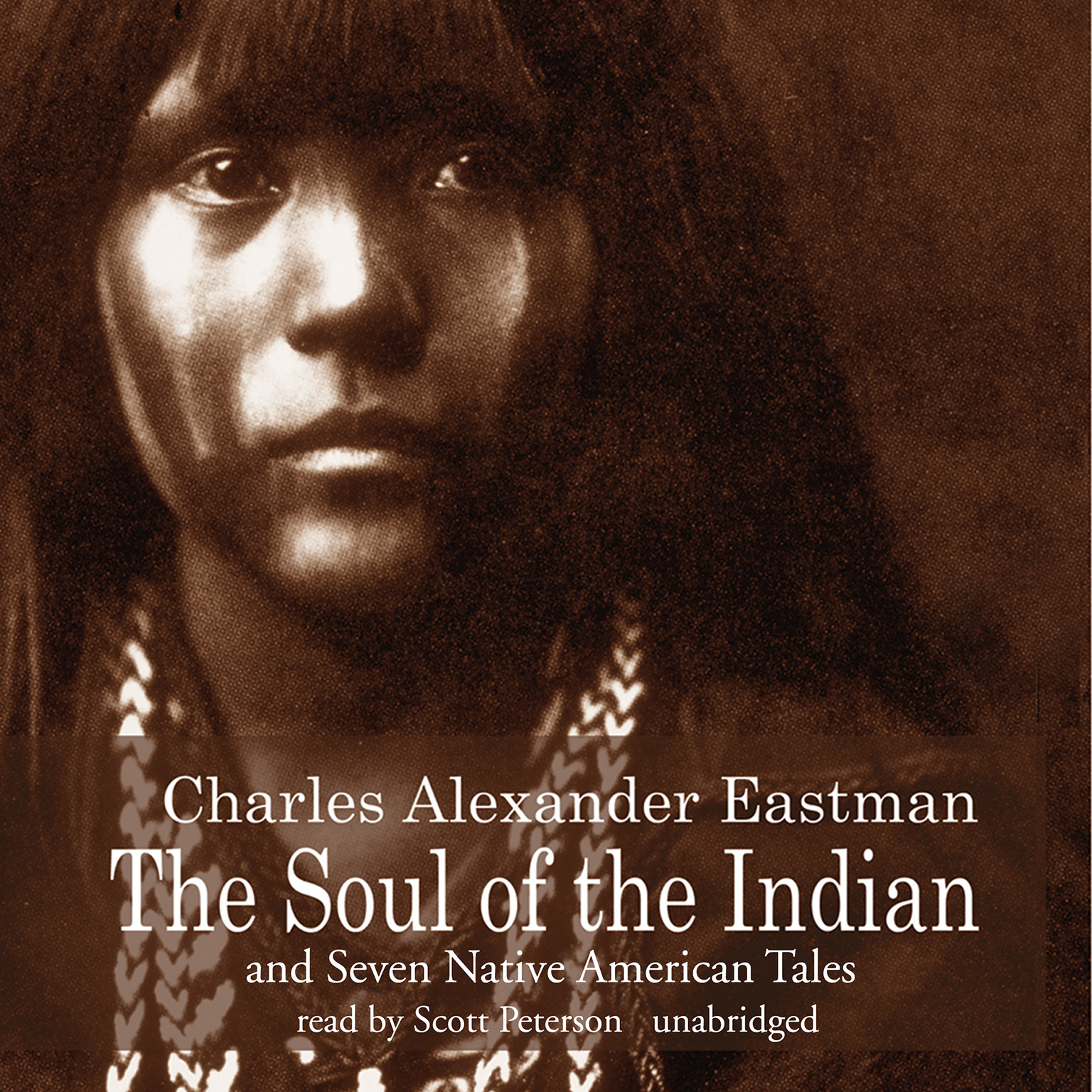 Printable The Soul of the Indian and Seven Native American Tales Audiobook Cover Art