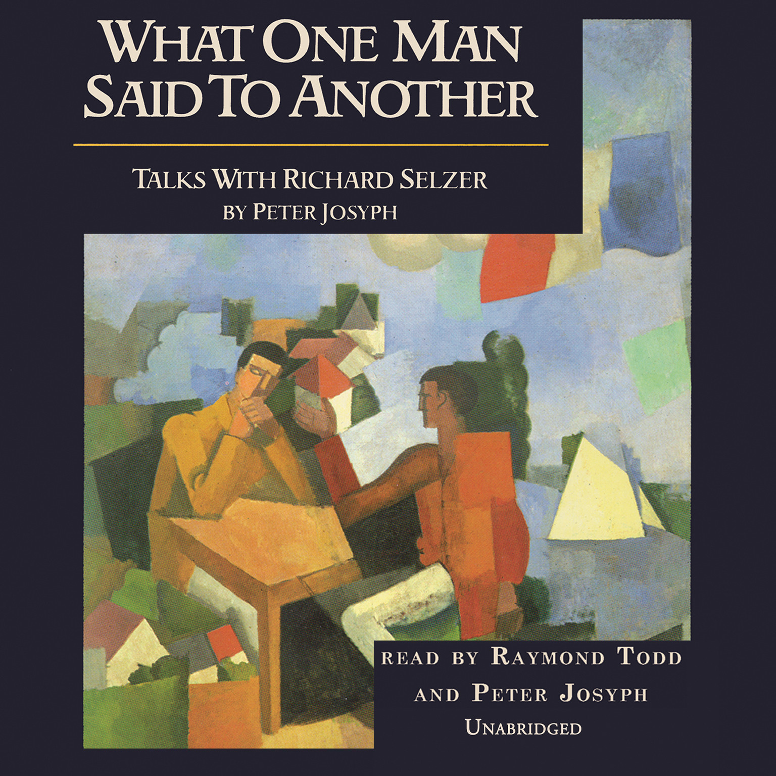 Printable What One Man Said to Another: Talks with Richard Selzer Audiobook Cover Art