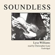 Soundless Audiobook, by Lysa Williams