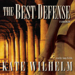 The Best Defense: A Barbara Holloway Novel Audiobook, by Kate Wilhelm
