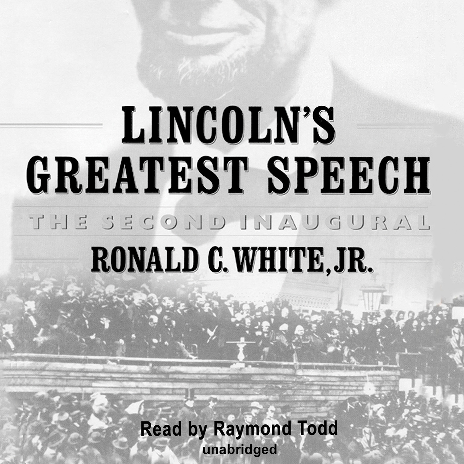 Printable Lincoln's Greatest Speech: The Second Inaugural Audiobook Cover Art