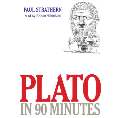 Plato in 90 Minutes Audiobook, by Paul Strathern