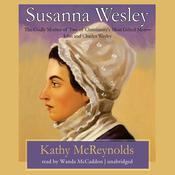 Susanna Wesley, by Kathy McReynolds