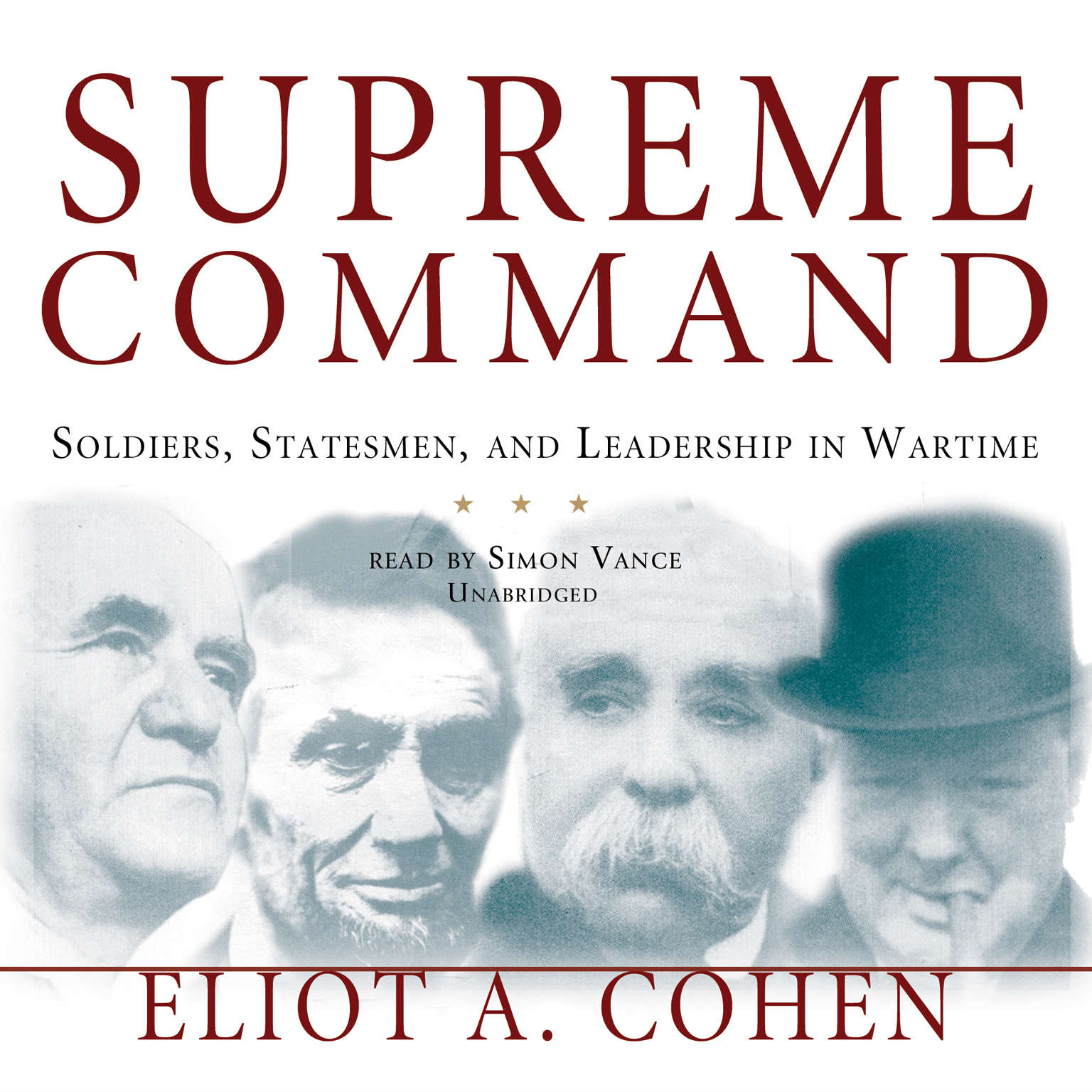 Printable Supreme Command: Soldiers, Statesmen, and Leadership in Wartime Audiobook Cover Art
