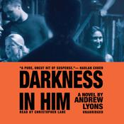 Darkness in Him Audiobook, by Andrew Lyons