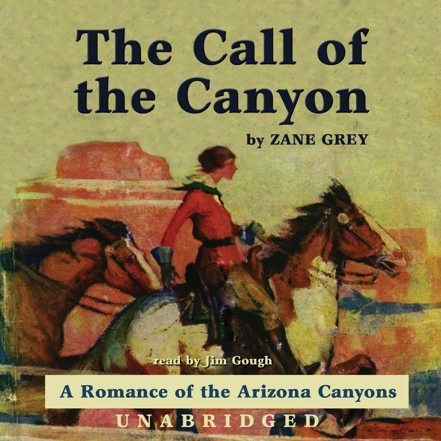 Printable The Call of the Canyon: A Romance of the Arizona Canyons Audiobook Cover Art