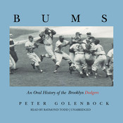 Bums: An Oral History of the Brooklyn Dodgers Audiobook, by Peter Golenbock