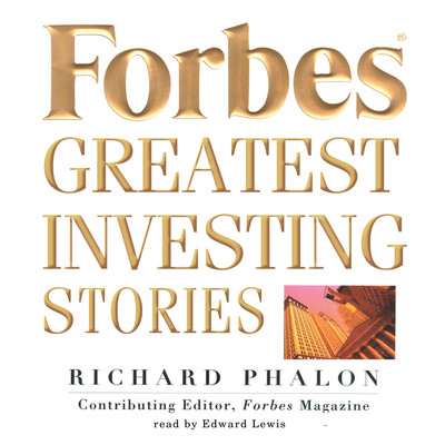 Forbes Greatest Investing Stories Audiobook, by Richard Phalon