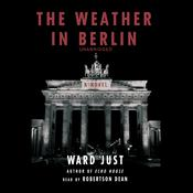 The Weather in Berlin Audiobook, by Ward Just