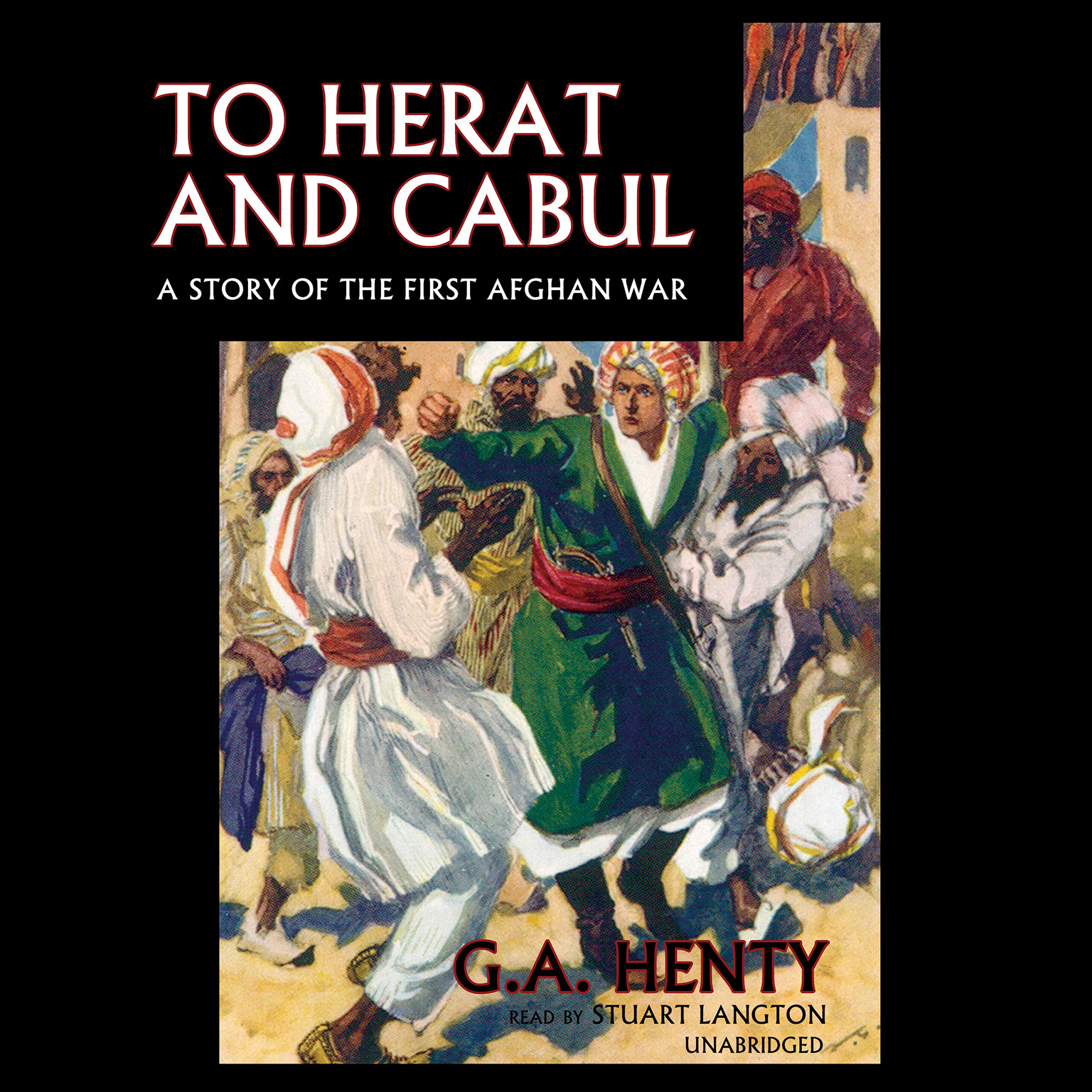 Printable To Herat and Cabul: A Story of the First Afghan War Audiobook Cover Art