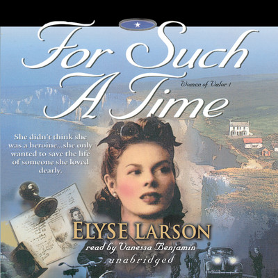 For Such a Time Audiobook, by Elyse Larson