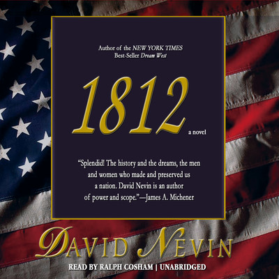 1812 Audiobook, by David Nevin