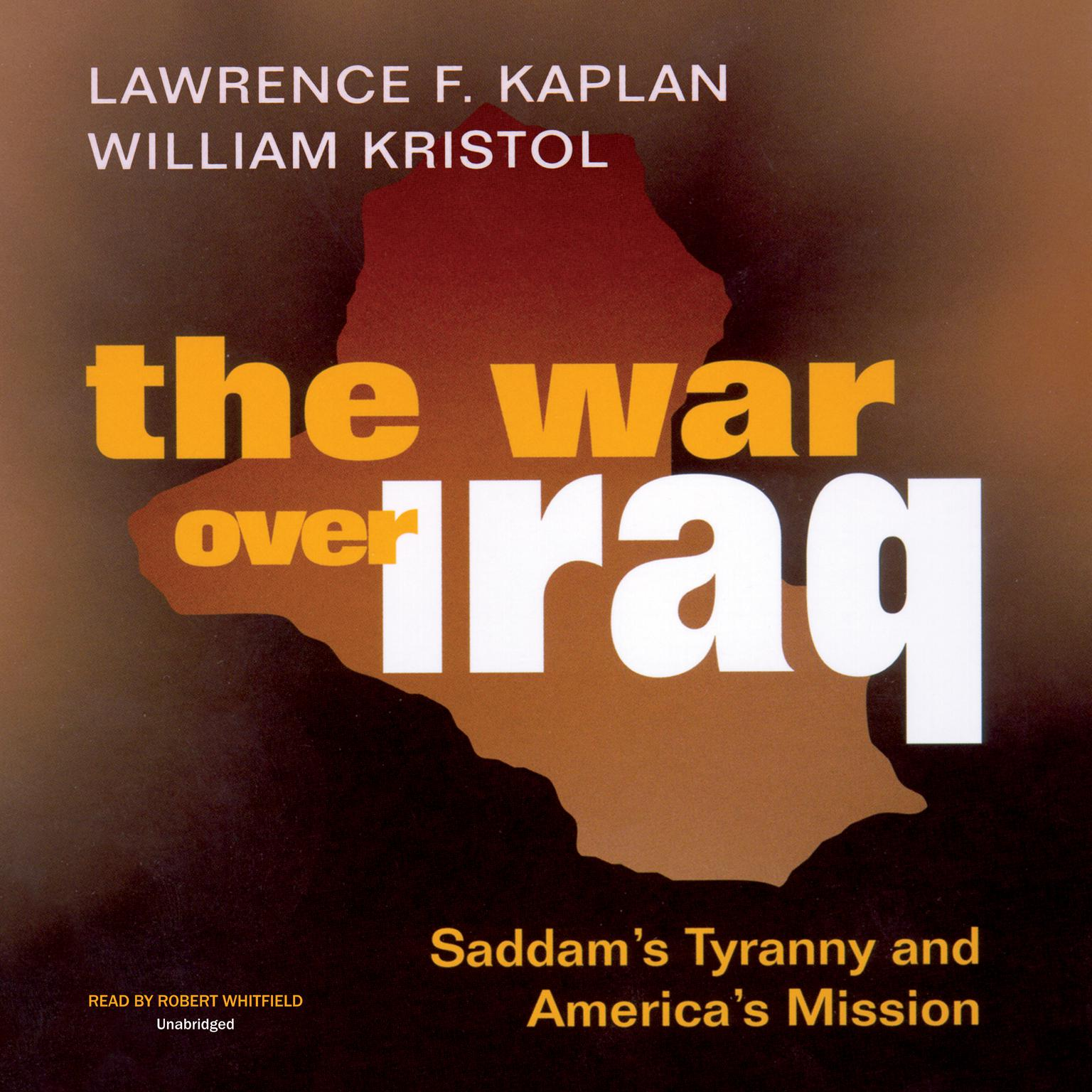 Printable The War over Iraq: Saddam's Tyranny and America's Mission Audiobook Cover Art